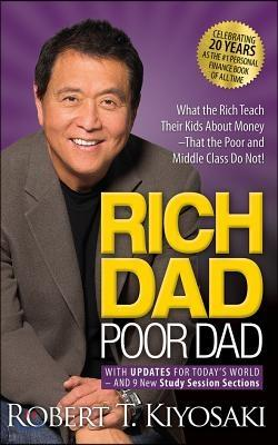 Rich Dad Poor Dad: 20th Anniversary Edition: What the Rich Teach Their Kids about Money That the Poor and Middle Class Do Not! (Audio CD)